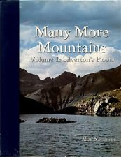 MANY MORE MOUNTAINS VOL 1 SILVERTONS ROOTS RAILROAD HISTORY 1st ALLEN NOSSAMAN