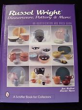 A Schiffer Book for Collectors: Russel Wright Dinnerware, Pottery and More